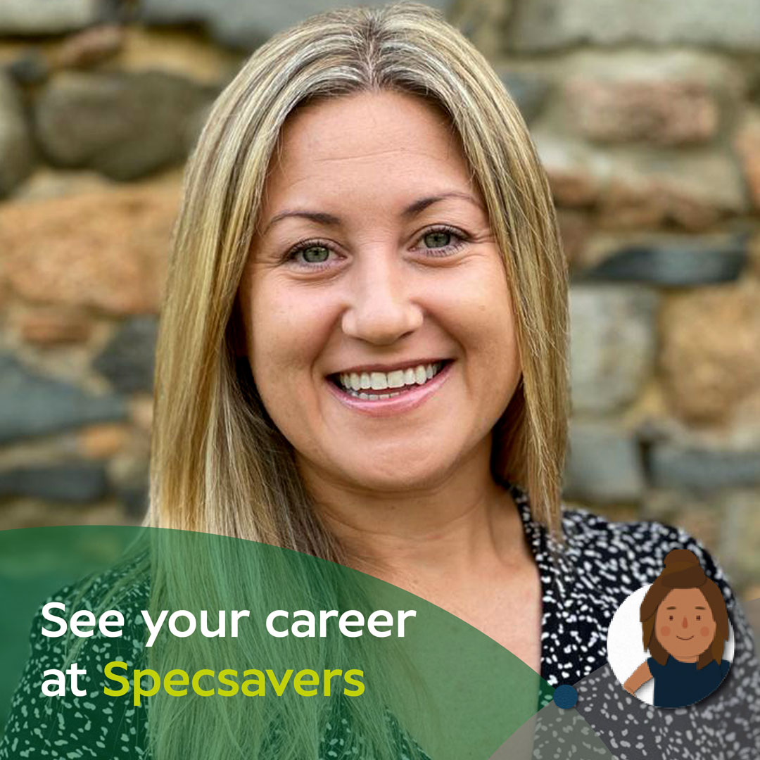 See your Career at Specsavers: Anna's amazing career journey spanning 17 years